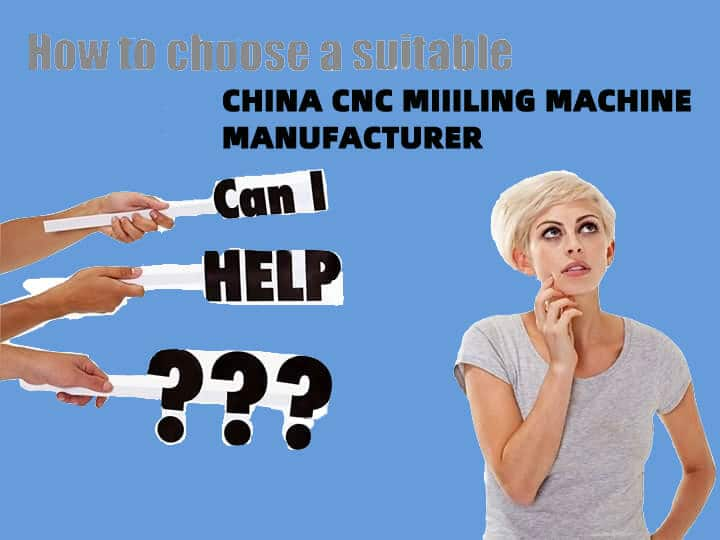 How to Choose a Suitable China CNC Milling Machine Manufacturer